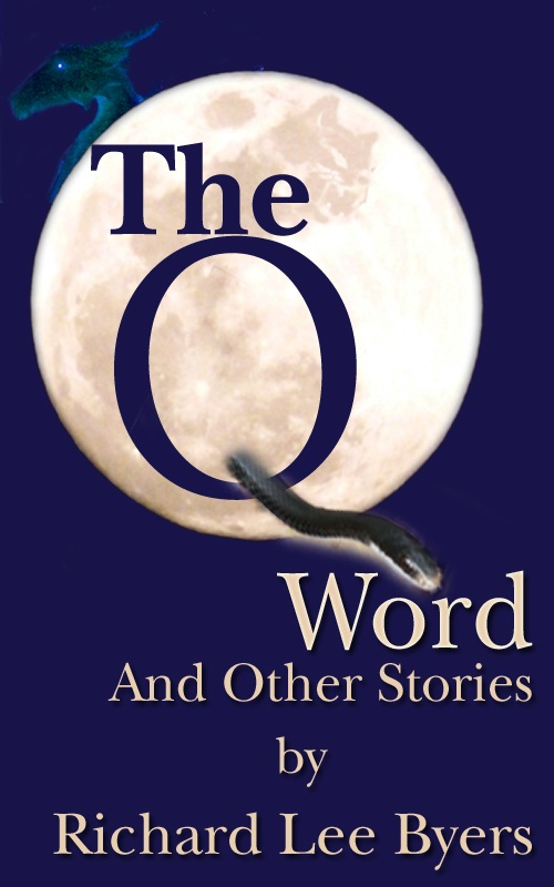 The Q Word and Other Short Stories by Richard Lee Byers in Reader ...